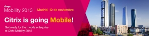 Citrix Mobility Day Madrid 2013