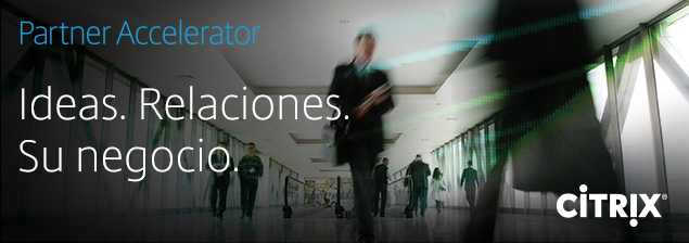 Partner Accelerator 2015 blog virtualizando con Citrix