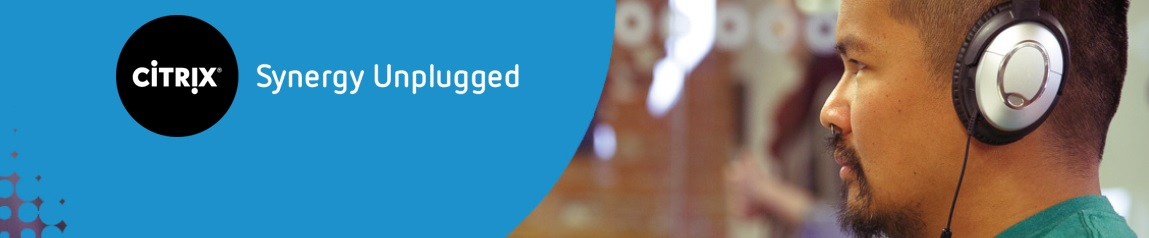 Citrix Synergy Unplagged 2017